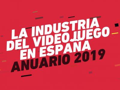 La industra del videojuego en España - Anuario 2019