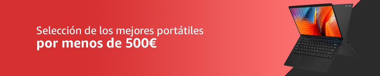 Selección de los mejores portátiles por menos de 500€